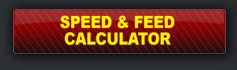 SPEED & FEED CALCULATOR.
